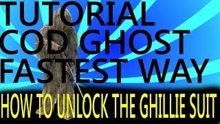 FASTEST Way To Unlock The GHILLIE SUIT Call Of Duty Ghost