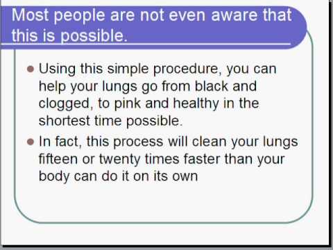 Clear Your Lungs Of Tar And Toxic Chemicals From Years Of Smoking!