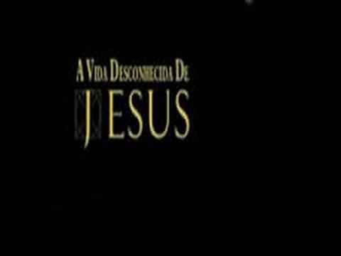 A Vida Desconhecida de Jesus Cristo - Discovery (Dublado em português)