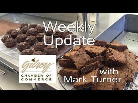 Gilroy Chamber of Commerce Weekly Update 3-28-2016