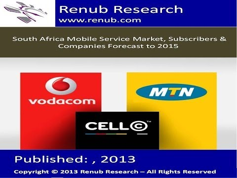 South Africa Mobile Service Market, Subscribers & Companies Forecast to 2015