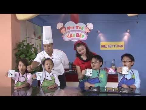 Khi trẻ vào bếp số 3 HD