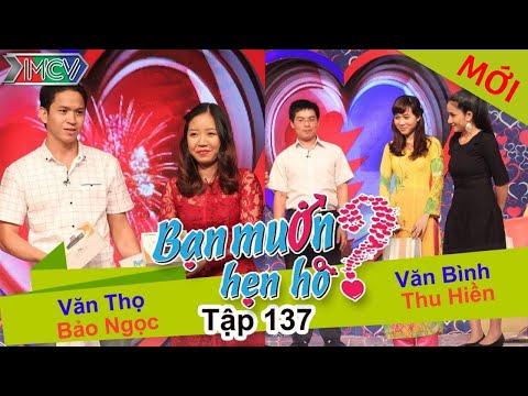 BẠN MUỐN HẸN HÒ - Tập 137 | Văn Thọ - Bảo Ngọc | Thu Hiền - Văn Bình | 31/01/2016