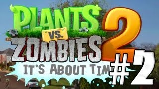 AL ABORDAJE!! Plantas Vs Zombies 2: It´s About Time #2