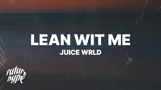 Juice WRLD - Lean Wit Me (Lyrics)
