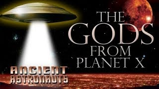 Ancient Astronauts: The Gods From Planet X FREE MOVIE