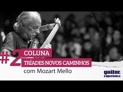 Mozart Mello - Tríades Novos Caminhhos - Segunda Parte