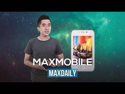 MaxDaily 26/06: tiếp tục giấc mơ Smartphone giá chỉ 4 bát phở!