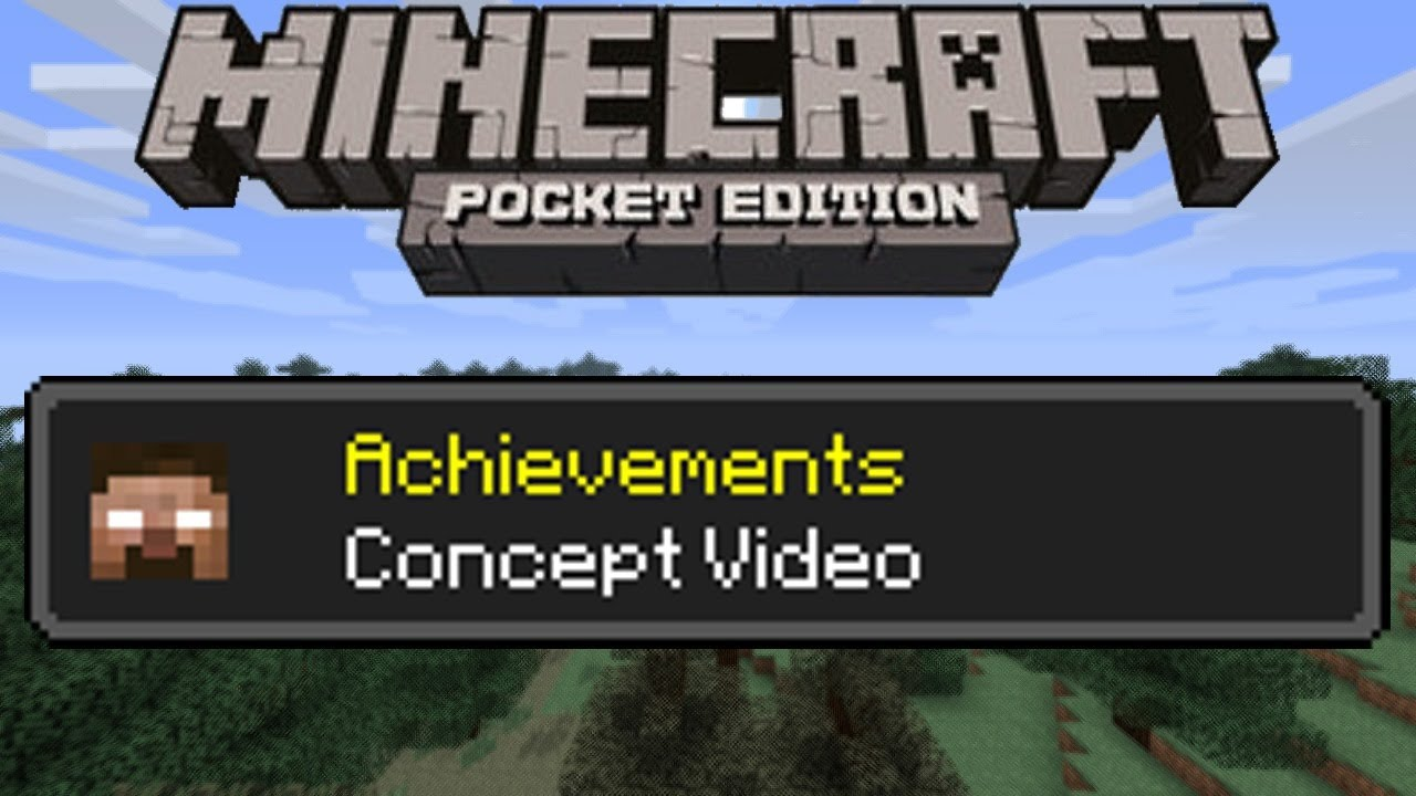 achievements in mcpe mcpe recent upcoming pe updates in my opinion there should be achievements in mcpe just like the one in mcpc it should be added in future updates