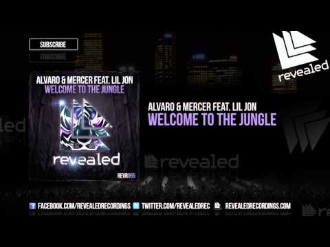 Alvaro & Mercer feat. Lil Jon - Welcome To The Jungle [OUT NOW!]