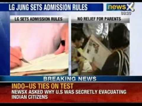 News X: Lieutenant Governor Najeeb Jung sets new admission rules in Delhi Schools