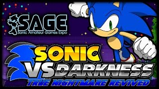 Sonic Vs Darkness (DEMO) SAGE 2014