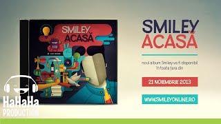 Smiley - Acasă