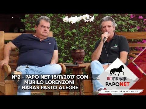 #2 PAPO NET - NET MARCHADOR - COM MURILO LORENZONI - MANGALARGA MARCHADOR