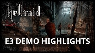 Hellraid E3 Demo Highlights