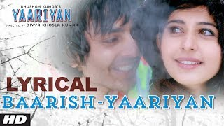 Yaariyan - Baarish Lyrical Video Song
