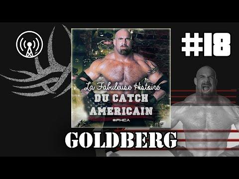 Goldberg - La Fabuleuse Histoire du Catch Américain