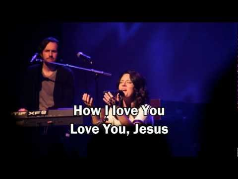 Christy Nockels - How I love You (with lyrics) (Worship with tears 28) Passion White Flag