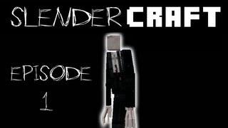 SLENDERCRAFT EPISODE 1 (SlenderMan Minecraft Mod)