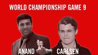 World Chess Championship 2013 - Game 9 Live  - Vishy Anand vs Magnus Carlsen