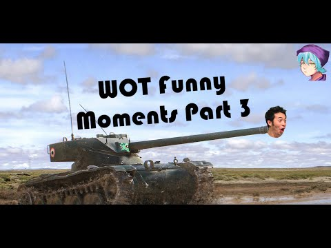 World Of Tanks - Funny Moments Part 3