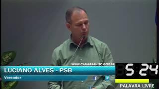 017 - Palavra livre 6, LUCIANO ALVES (JUNHO, DIA 05 SESSÃO ORDINÁRIA 2017)