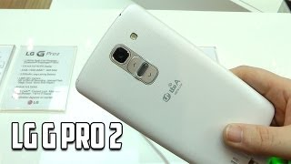 LG G Pro 2 Hands On from MWC14