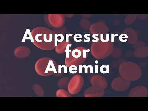Acupressure Points for Anemia - Massage Monday #331