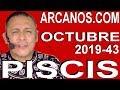 Video Horóscopo Semanal PISCIS  del 20 al 26 Octubre 2019 (Semana 2019-43) (Lectura del Tarot)