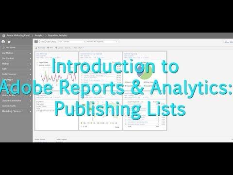 Tutorial]: Adobe Reports & Analytics : Publishing Lists