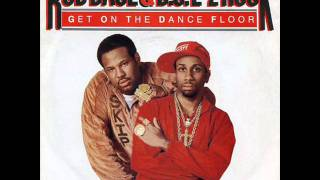 Rob Base & DJ E-Z Rock Get On The Dance Floor (Extended