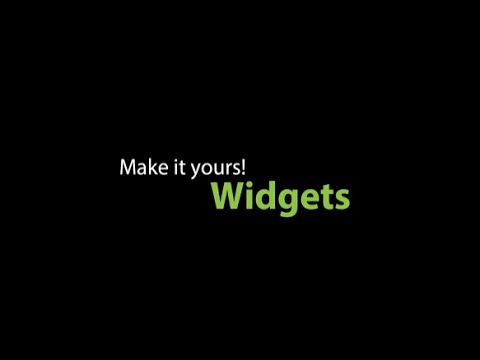 Make It Yours With Widgets