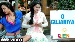 O Gujariya - Queen Video Song