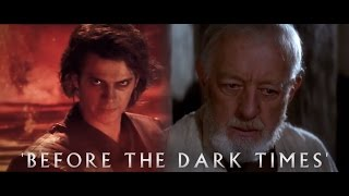 'Before The Dark Times'