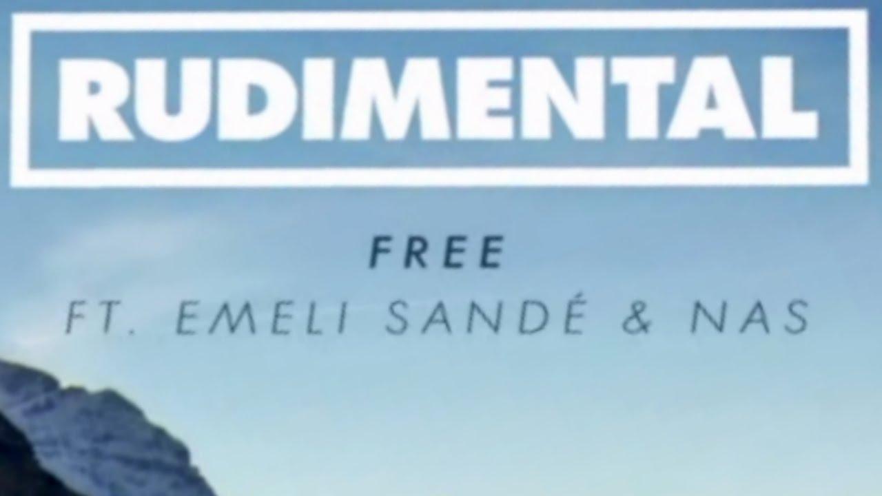 Rudimental - Free feat. Emeli Sand? (Nas Remix)
