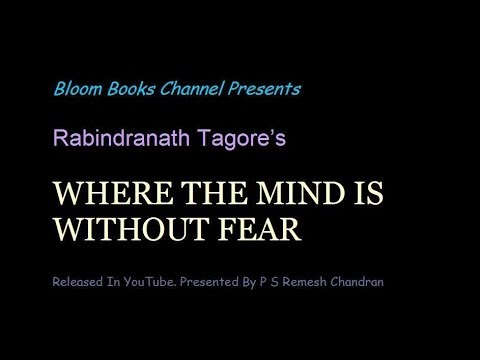 Where The Mind Is Without Fear. English Recitation Video E 009.