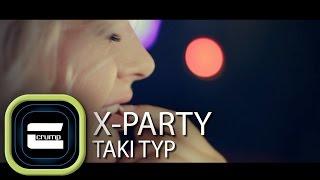 X-Party & Crump - Taki typ