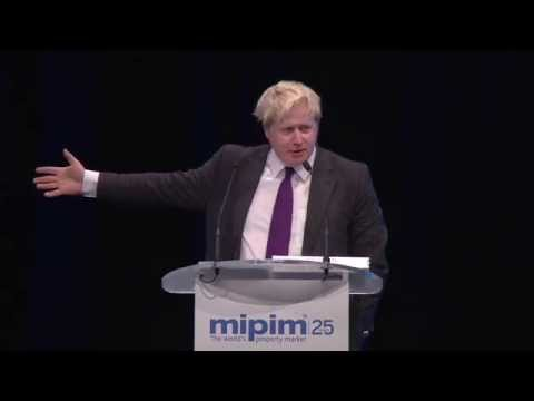 Boris Johnson's Keynote on Housing in London- MIPIM 2014