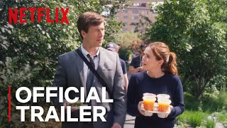 Set It Up | Official Trailer [HD] | Netflix