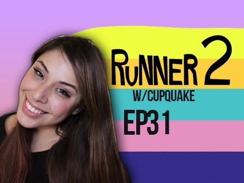 Runner 2 Ep.31 w/ Cupquake