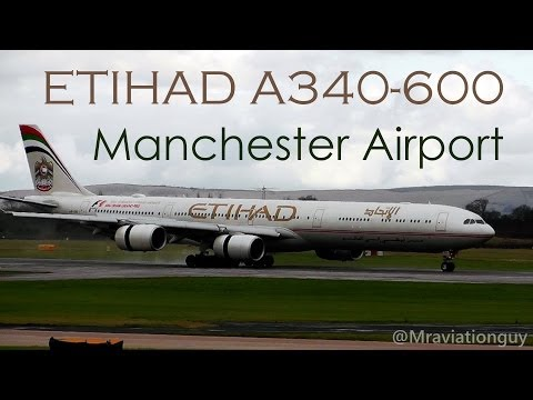 Rare: Etihad Airways A340-642 Landing at Manchester Airport with ATC, and close up taxi!