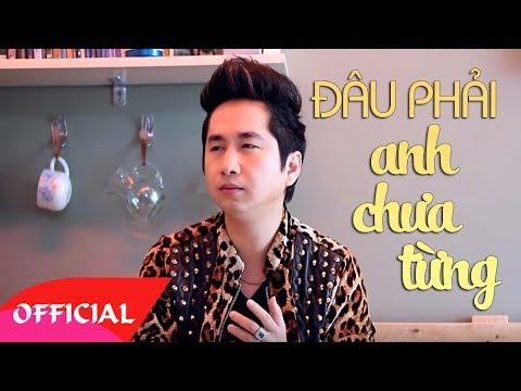 Đâu Phải Anh Chưa Khóc - Bằng Cường [Official MV HD]