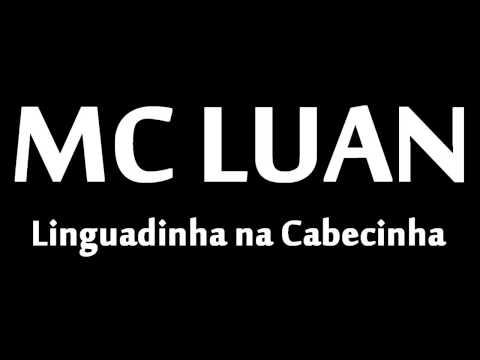 Mc Luan   Linguadinha na Cabecinha [LANÇAMENTO 2013]