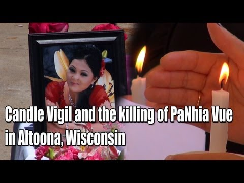 Suab Hmong News: The Killing of PaNhia Vue in Altoona, Wisconsin