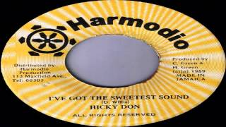Don Hickey - I've Got The Sweetest Sound