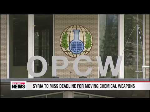 Syria to miss deadline for moving chemical weapons