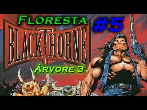 Blackthorne  #5 Floresta de Onehand: Árvore 3