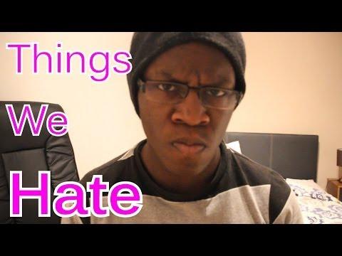 Things We Hate