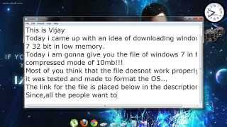 Windows 7 In 10MB Higly Compressed!!!!(100% Working)