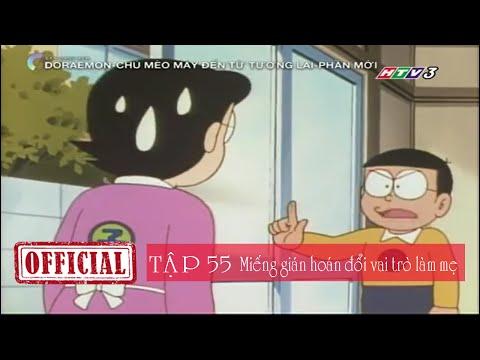Phim hoạt hình Doremon mới nhất Tập 55 Miếng gián hoán đổi vai trò làm mẹ